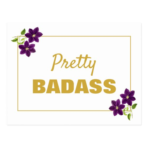 Pretty Badass Floral Motivational Purple & Gold Postcard