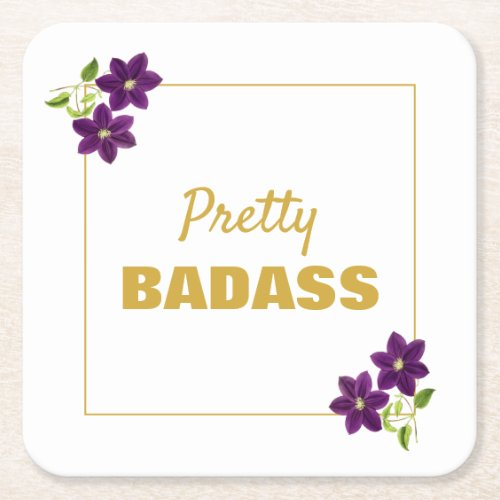 Pretty Badass Floral Motivational Purple & Gold Square Paper Coaster