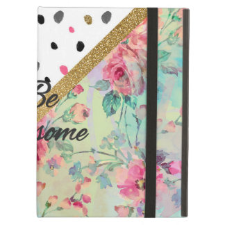 "Pretty  ""be Awesome"" quote floral abstract design iPad Air Cover"