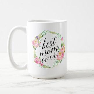 Pretty Best Mom Ever Floral Wreath Coffee Mug