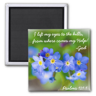 Pretty blue flowers bible verse Psalm 121:1 Magnet
