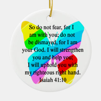 PRETTY BUTTERFLY ISAIAH 41:10 DESIGN CERAMIC ORNAMENT