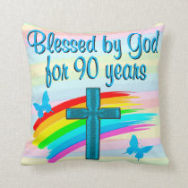 PRETTY CHRISTIAN 90TH BIRTHDAY BLESSINGS PILLOW