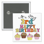 Pretty Cupcakes 3rd Birthday Tshirts and Gifts Pinback Button