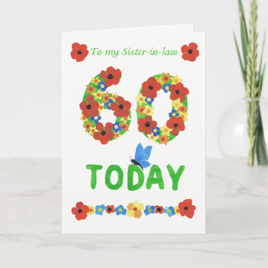 Pretty Floral 60th Birthday For Sister In Law Card