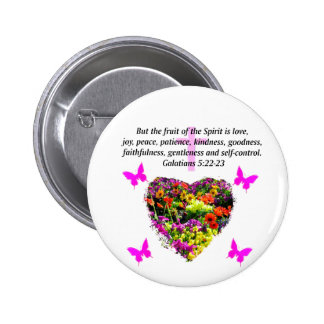 PRETTY FLORAL GALATIANS FRUITS OF THE SPIRIT 2 INCH ROUND BUTTON