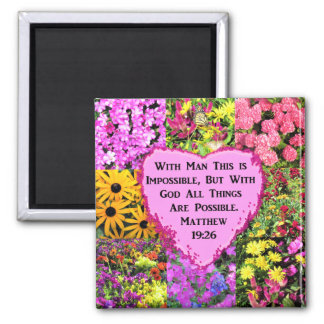 PRETTY FLORAL MATTHEW 19:26 SCRIPTURE MAGNET