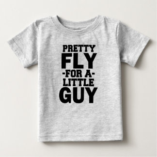 Pretty Fly for a Little Guy funny baby boy shirt