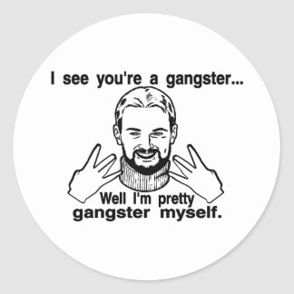 Pretty Gangster Myself Classic Round Sticker
