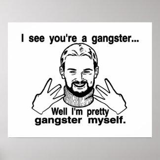 Pretty Gangster Myself Print