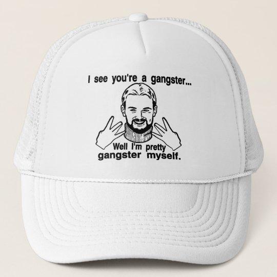 Pretty Gangster Myself Trucker Hat