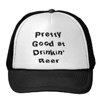 Pretty Good at Drinkin' Beer Trucker Hat