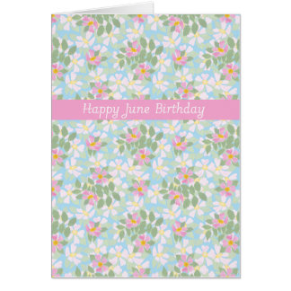 Pretty June Birthday Card: Dogroses on Blue Greeting Cards