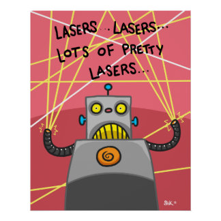 Pretty Lasers Poster