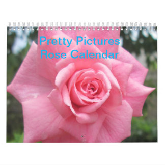 Pretty Pictures Rose Calendar