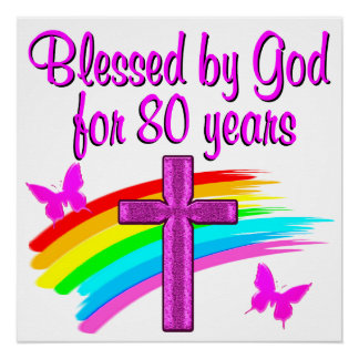 PRETTY PINK BLESSED BY GOD FOR 80 YEARS POSTER