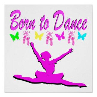 PRETTY PINK BORN TO DANCE BALLERINA DESIGN POSTER