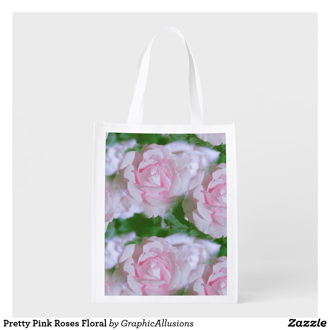 Pretty Pink Roses Floral Reusable Grocery Bag