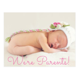 Pretty Pink We're Parents Baby Birth Announcement Postcard