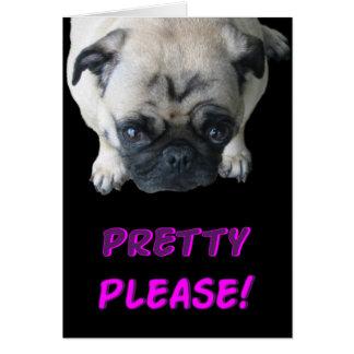Pretty Please Pug Card