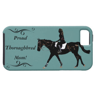 Pretty Proud Thoroughbred Mom iPhone 5 Case