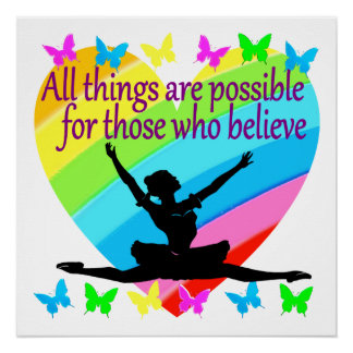 PRETTY RAINBOW ALL THINGS ARE POSSIBLE BALLERINA POSTER