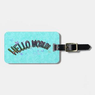 Pretty Rainbow Hello World Luggage Tag