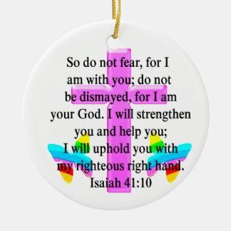 PRETTY SCRIPTURE ISAIAH 41:10 DESIGN CERAMIC ORNAMENT