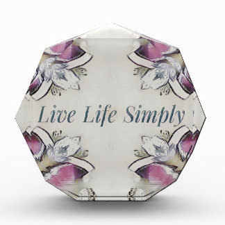 Pretty Soft Rose Colored Lifestyle Quote Acrylic Award