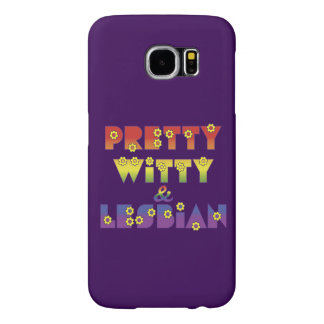 Pretty Witty and Lesbian Samsung Galaxy S6 Case