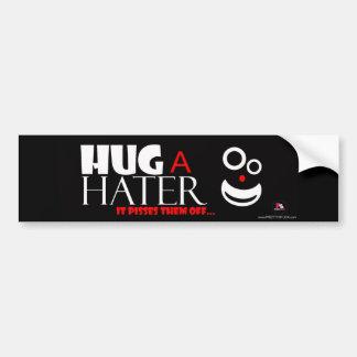 PrettyStuck.com::Hug A Hater:: BumperSticker Bumper Stickers