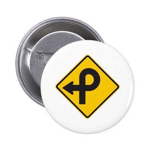 Pretzel Loop Highway Sign 2 Inch Round Button