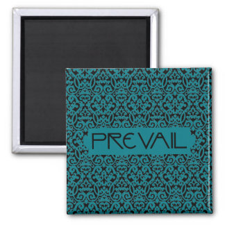 Prevail on Teal and Black Damask Magnet