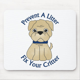 Prevent A Litter Fix Your Critter Tees, Gifts Mouse Pad