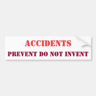 Prevent accidents bumper sticker