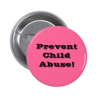 Prevent Child Abuse! Buttons