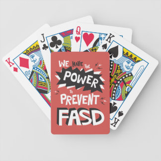 Prevent FASD - We Have the Power Bicycle Playing Cards