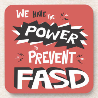 Prevent FASD - We Have the Power Coaster