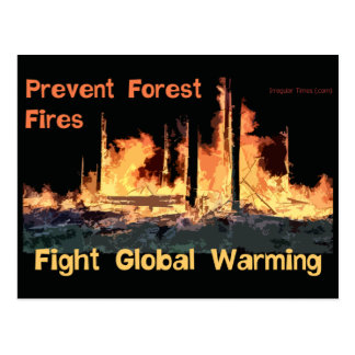 Prevent Forest Fires and Fight Global Warming Postcard
