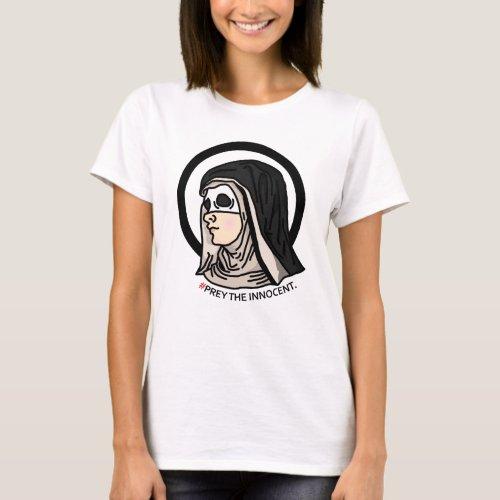 Prey The Innocent Satanic Nun T_Shirt