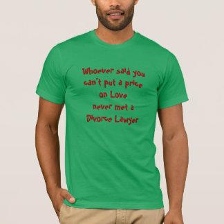 Price of Love T-Shirt