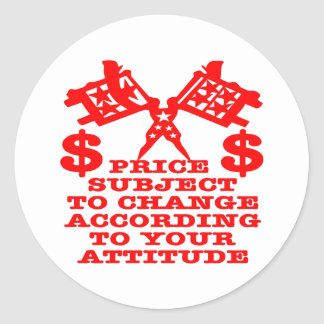 Price Subject To Change According To Your Attitude Sticker