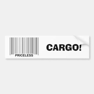 """Priceless Cargo!"" Bumper Sticker"