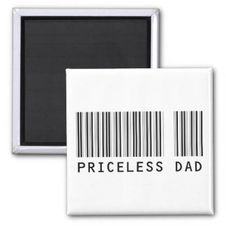 Priceless Dad 2 Inch Square Magnet
