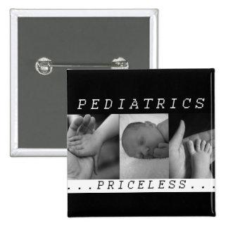 Priceless - Pediatrics - BABY / INFANT - NURSE 2 Inch Square Button