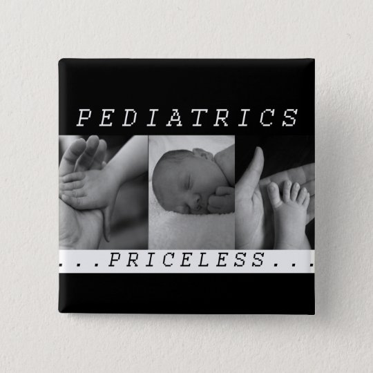 Priceless - Pediatrics - BABY / INFANT - NURSE Pinback Button