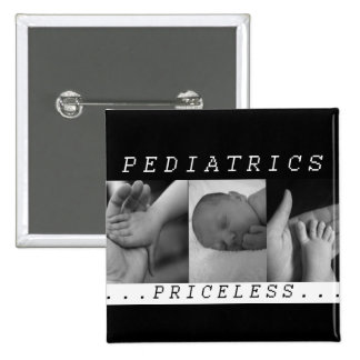 Priceless - Pediatrics - BABY / INFANT - NURSE Pinback Button