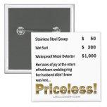 """Priceless"" Pinback Button"