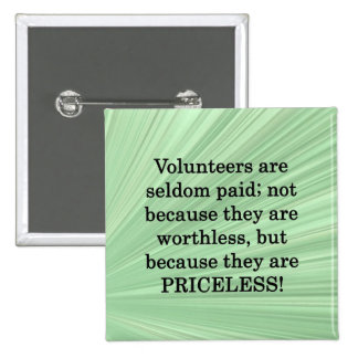 Priceless Volunteers 2 Inch Square Button