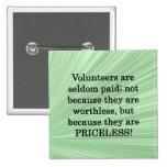 Priceless Volunteers Button